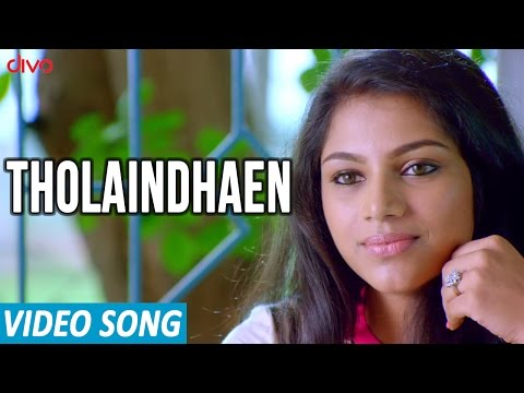 Tholaindhaen - Official Video - Aagam |...