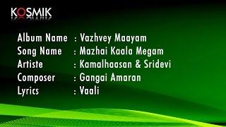 Mazhai Kaala Megam - Vazhvey Maayam