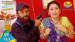 Taarak Mehta Ka Ooltah Chashmah - Episode 163 - Full Episode