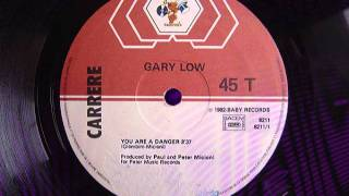"GARY LOW ""You are a danger"" 12"""
