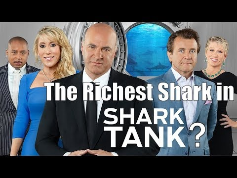 Shark Tank - Net Worth Of These 10 Sharks 2017 - How Rich Are They?