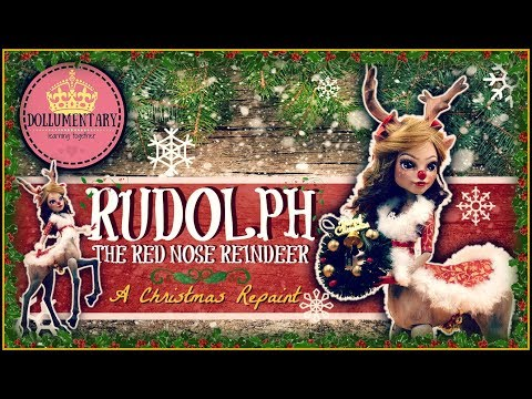 🎄HOLIDAY DOLL ~ Christmas Repaint | Rudolph The Red Nose Reindeer | Ooak Custom