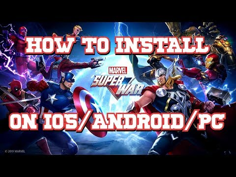 HOW TO INSTALL MARVEL SUPER WAR  ON IOS/ANDROID/PC