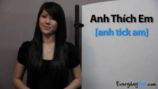 Learn Vietnamese: Lesson 8: How To Say I Like You And I Love You In Vietnamese