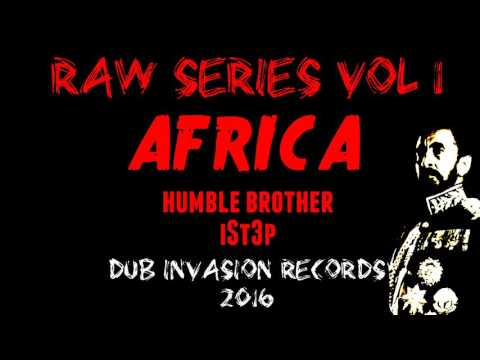 AFRICA + WARRIOR DUB (Humble Brother / iSt3p)