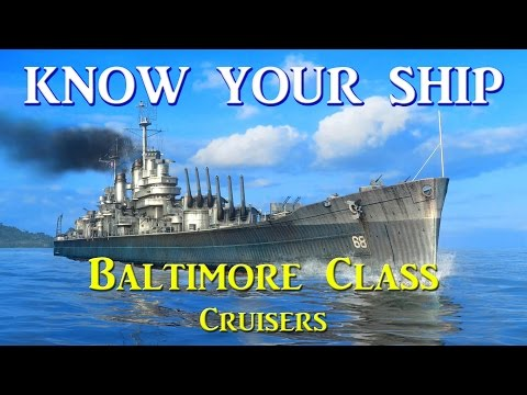World of Warships - Know Your Ship #32 - Baltimore Class Heavy Cruiser