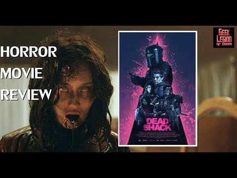 DEAD SHACK ( 2017 Lauren Holly ) Zombie Horror Comedy Movie Review