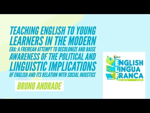 'Teaching English to Young Learners in the modern era' by Bruno Andrade