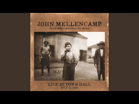 John The Revelator (Live At Town Hall/2003)