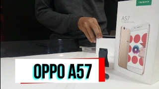 UNBOXING OPPO A57 | UNSTOPPABLE SELFIES | GOLD | NEW LAUNCH BY OPPO