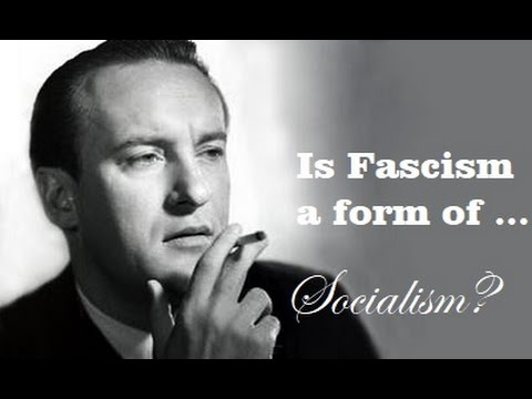 Is Fascism a Form of Socialism?