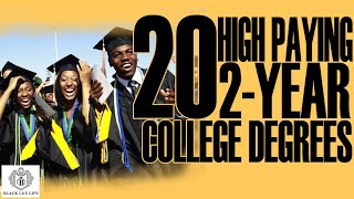 Black Excellist:  20 High Paying 2-Year College Degrees