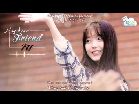 [Vietsub + Kara + Engsub] My Dear Friend (Thank You For Being You) -  IU(아이유) - 친구야 친구 (너다워 고마워)