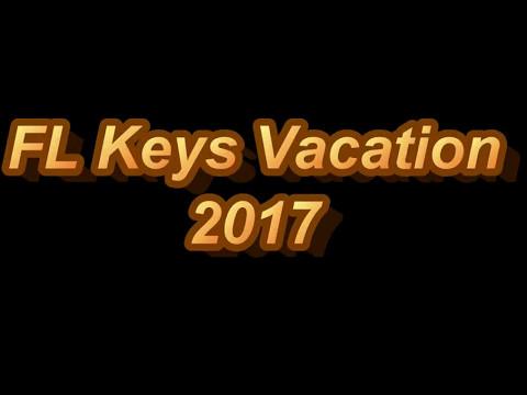 FL Keys Vacation 2017 in 360