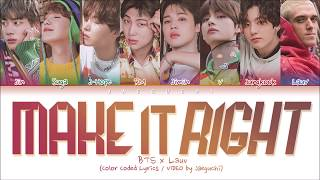 Cover images BTS & Lauv - Make It Right (Color Coded Lyrics Eng/Rom/Han/가사)