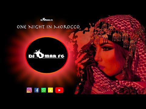 One Night In Morocco ( DJ OMAR FG)