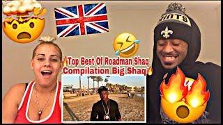 BEST OF ROADMAN SHAQ COMPILATION BIG SHAQ REACTION 🔥🇬🇧 PROMO ARTIST DOTY DRUGZ WATCH!