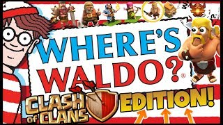 WHERE'S WALLY? CoC EDITION 2018 | Clash of Clans Mini Game