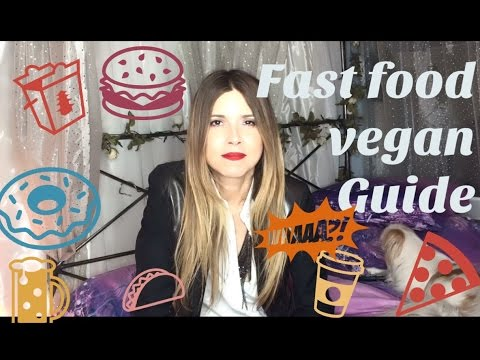 Vegan Fast Food Guide - By Animal Rights Activist Simone Reyes