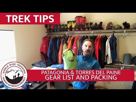 Patagonia - Torres Del Paine National Park Gear List \u0026 Packing | Trek Tips