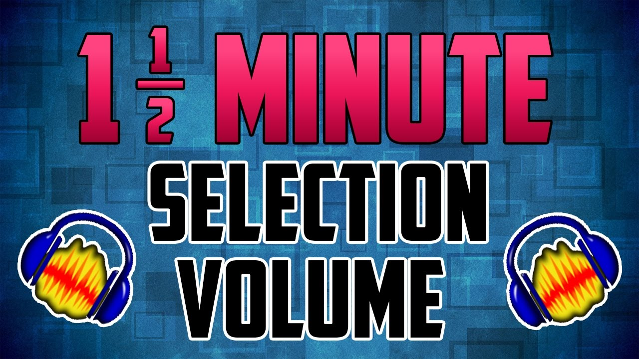Audacity : How to Change the Volume of an Audio Selection