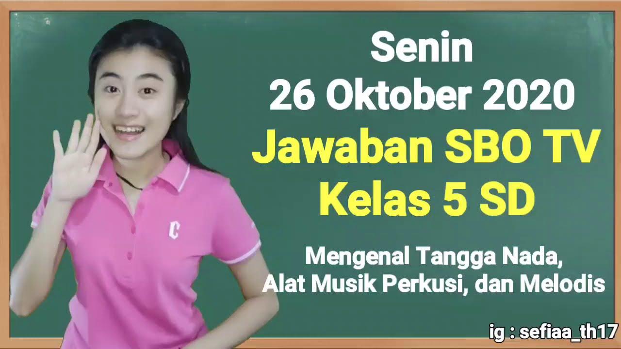 Kunci Jawaban SBO TV Kelas 5 SD Senin 26…