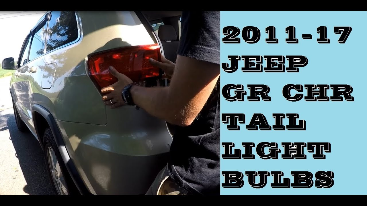 How to Replace tail lights and bulbs Jeep Grand Cherokee 2011-2017 What To Replace Gr With on