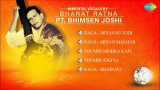 Immortal Vocals By Bharatratna Pandit Bhimsen Joshi | Hindustani Classical Vocal Audio Jukebox