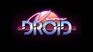 Best of 'The Neon Droid' - (Synthwave/Retrowave/Electro Mix)