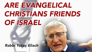 Are Evangelical Christians Friends of Israel?