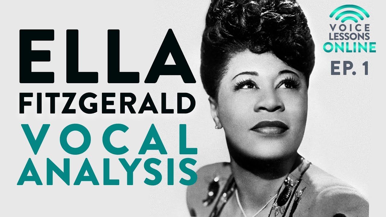 Ella Fitzgerald Vocal Analysis - Ep. 1 Voice Lessons Online Cover