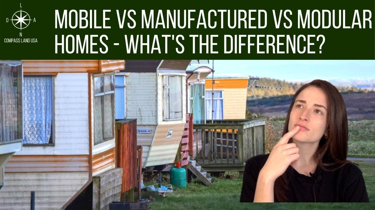 Mobile vs Manufactured vs Modular Homes - What's the Difference?