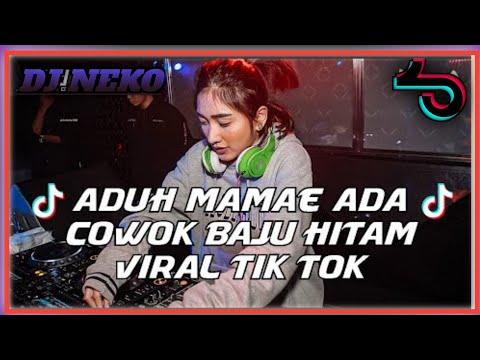 dj-aduh-mamae-ada-cowok-baju-hitam-viral-tik-tok-!!-(-jungle-dutch-new-2021-)-dj-neko