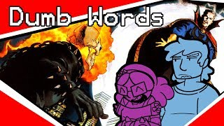 Everyone Hates Ghost Rider | Dumb Words | #1