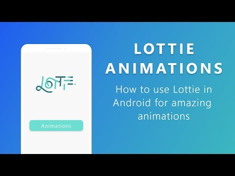 How To Use Stunning Animations In Your Android App | Lottie Android
