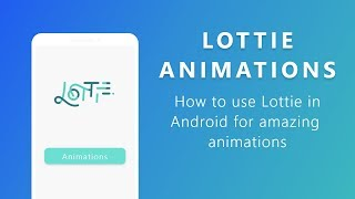Gambar cover How to use Stunning Animations in your Android App | Lottie Android