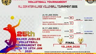 🔴LIVE | DAY 2 | All Goa Volleyball Tournament | Silver Jubilee Celebration | Sarvan - Goa