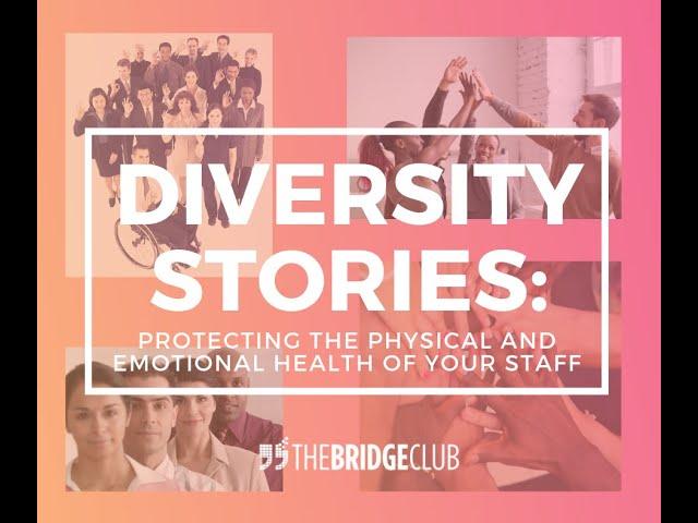 The Bridge Club Talks Diversity
