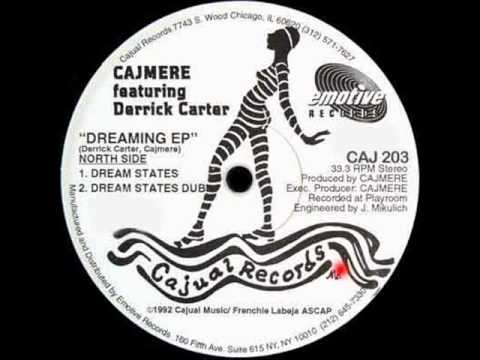 Cajmere featuring Derrick Carter ''Dreaming EP'' - Dream States Dub