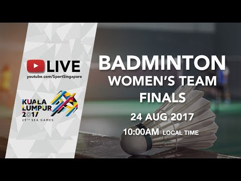 Badminton Womens Team finals Thailand 🇹🇭 vs 🇲🇾 Malaysia | 29th SEA Games 2017