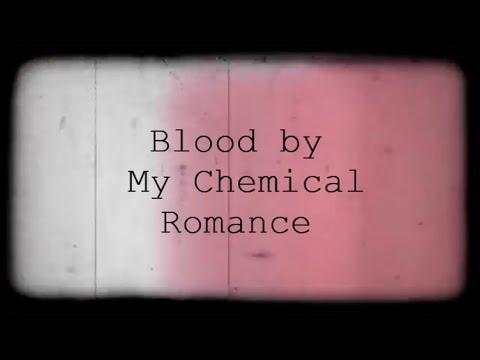 Blood - My Chemical Romance - Lyrics