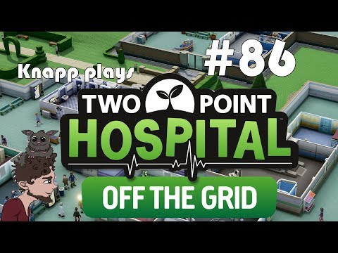 Two Point Hospital #86 - Off the Grid DLC - Old Newpoint Part 7/7 |