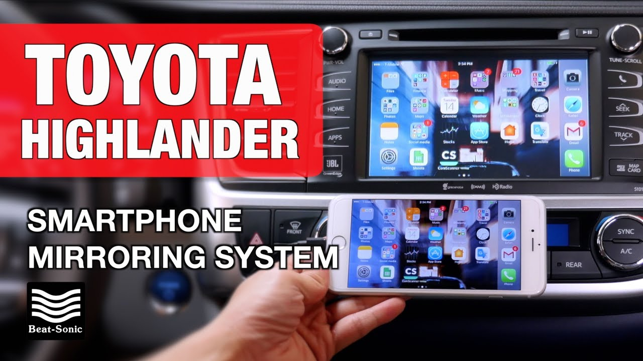2014 2019 toyota highlander smartphone mirroring system installation and demonstration [ 1280 x 720 Pixel ]