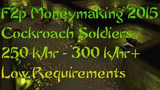 Runescape F2p Moneymaking Method 2015 Part 3 : Cockroach Soldiers