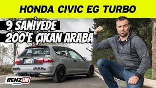 Honda Civic EG Turbo | 9 saniyede 200 km hıza çıkan araba | 100 Oktan