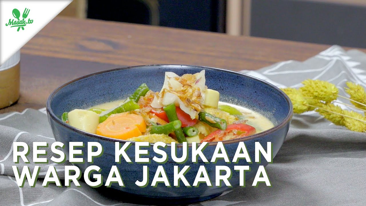 Resep Kesukaan Warga Jakarta