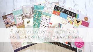 Michaels Haul **NEW Hot Buy Paper Pads** June 2017