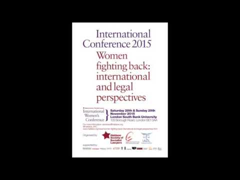 """Women Fighting Back: International and Legal Perspectives"" Panel: Women in Peace and Conflict"