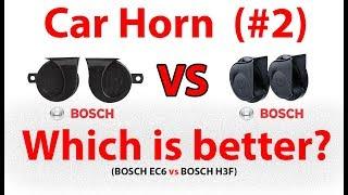 BOSCH EC6 vs BOSCH H3F Car Horn Comparison 2