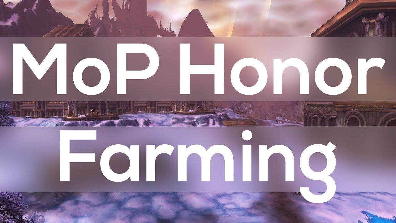 Wow honor farming guide.